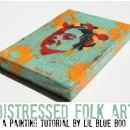 Distressed Folk Art Tutorial
