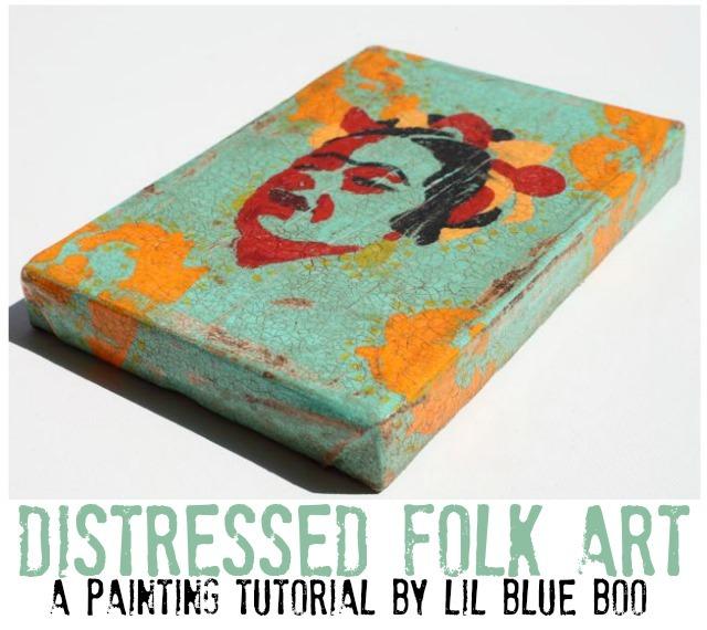 Distressed Folk Art Tutorial