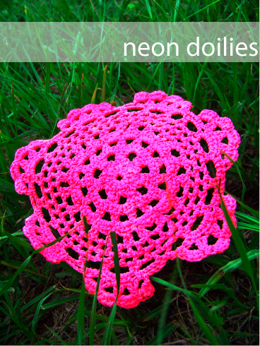 How to Make a Neon Doily by BJane
