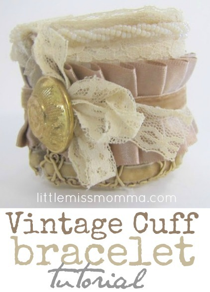 vintage bracelet cuff tutorial by Little Miss Momma