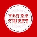 You're Sweet Cupcake Toppers for a gift or Valentine's Day