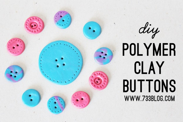 How to Make Clay Buttons by  733 Blog
