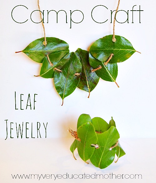 Leaf Jewelry Tutorial - 20 Camping Crafts for Kids!