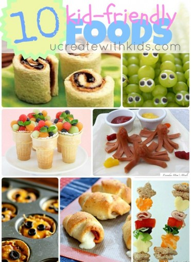 Kid Friendly Foods