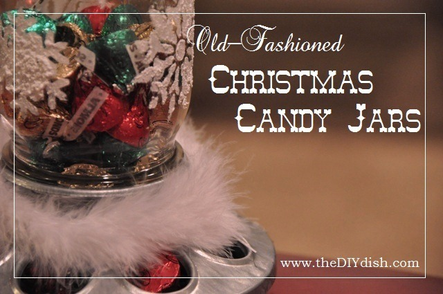Christmas Candy Jar Tutorial by The DIY Dish