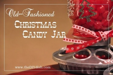 Old Fashioned Candy Dispenser Tutorial by The DIY Dish