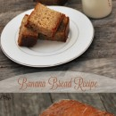 Banana Bread Recipe and Gift Idea by Cherished Bliss