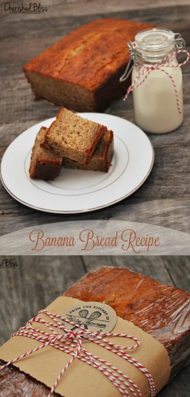Banana Bread Recipe and Gift Idea by Cherished Bliss