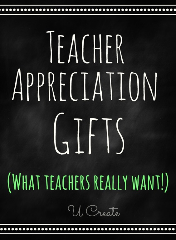 Teacher Appreciation Gifts that teachers REALLY want! Teachers share their favorite gifts!
