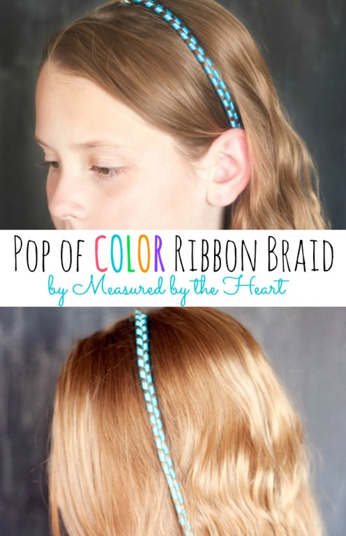 Pop of Color Ribbon Braid by Measured by the Heart!