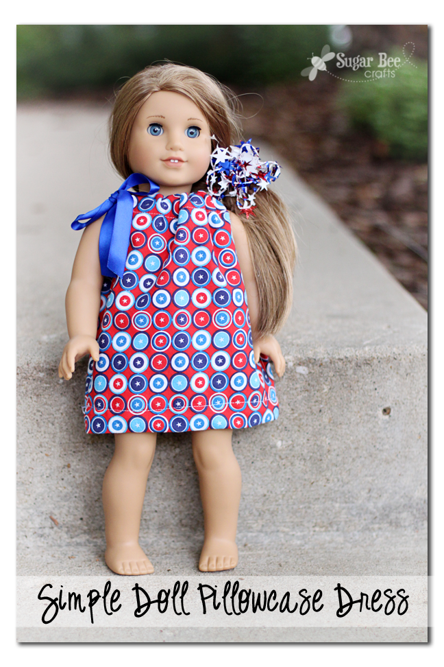 Pillowcase Doll Dress Tutorial by Sugar Bee Crafts