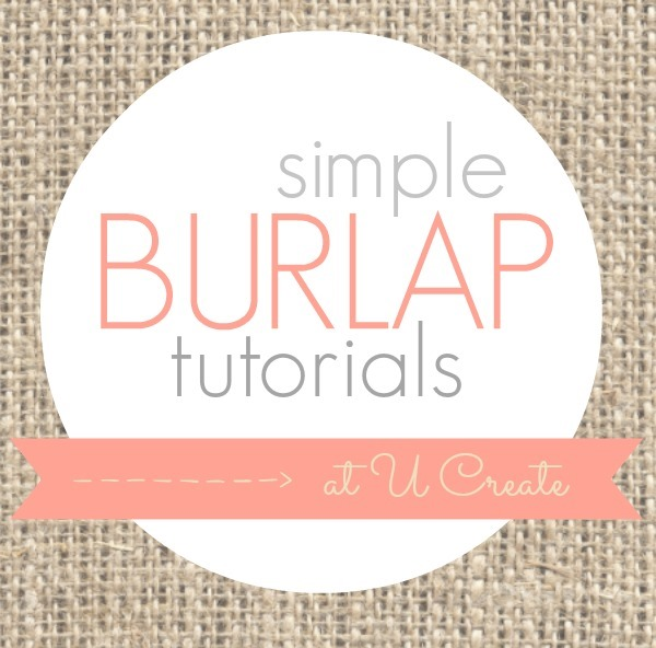 Many burlap tutorials - simple, too! www.u-createcrafts.com