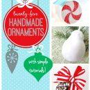 25 Handmade Ornament Tutorials
