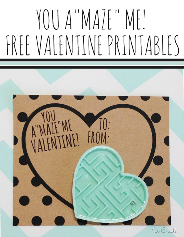 You aMAZE Me! Free Printable Valentine by U Create
