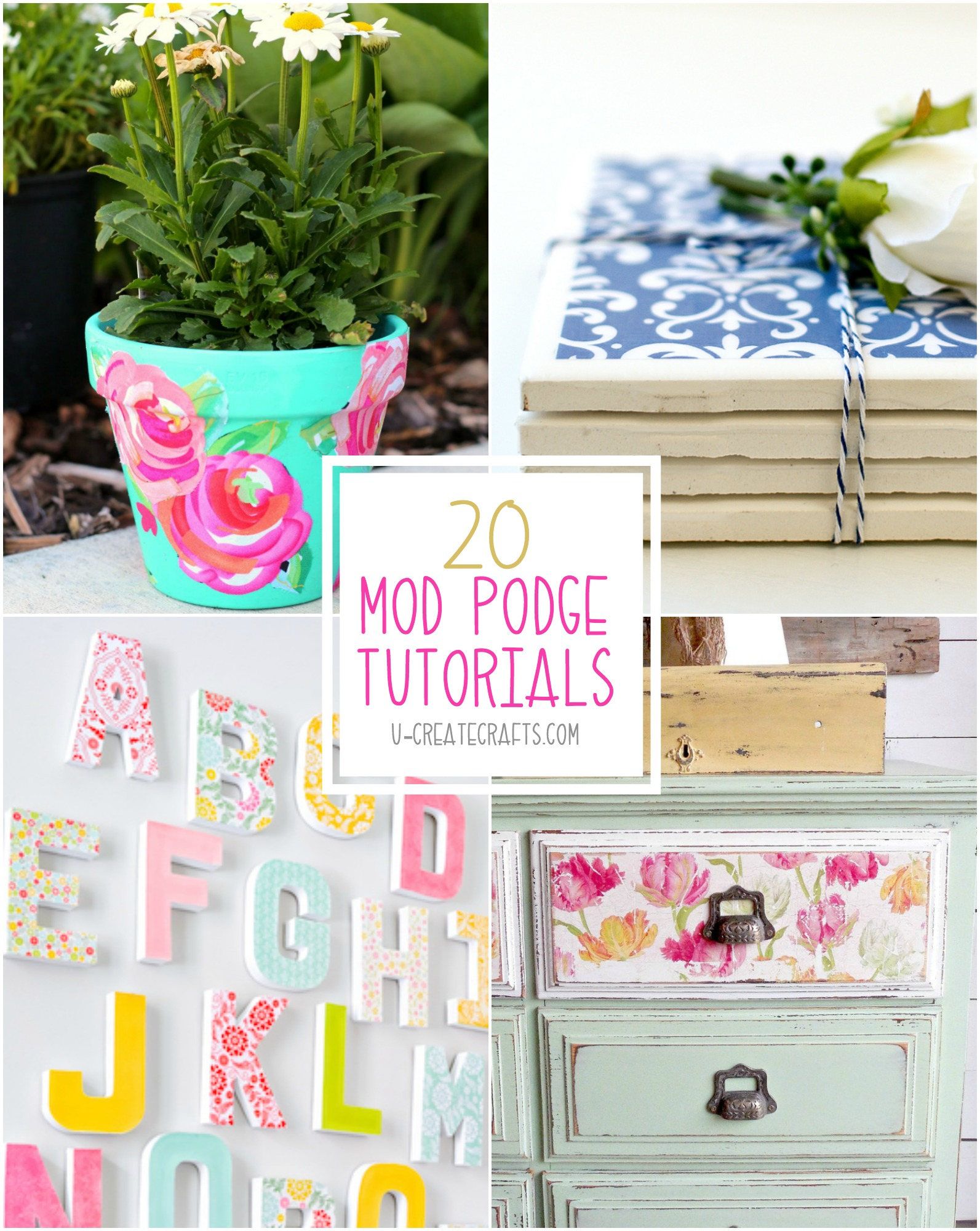 Tons of Mod Podge Tutorials u-createcrafts.com