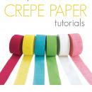 Beautiful Crepe Paper Tutorials