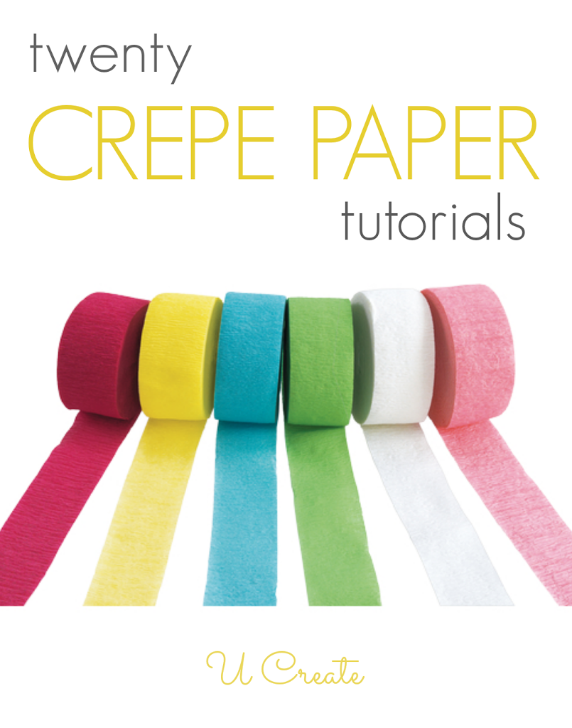 20 Crepe Paper Tutorials U Create
