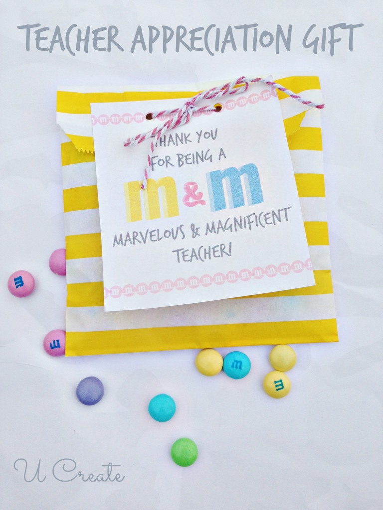 Simple Teacher Appreciation Treat - M&M Style! u-createcrafts.com