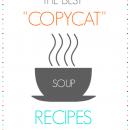 Copycat Soup Recipes from Favorite Restaurants at u-createcrafts.com