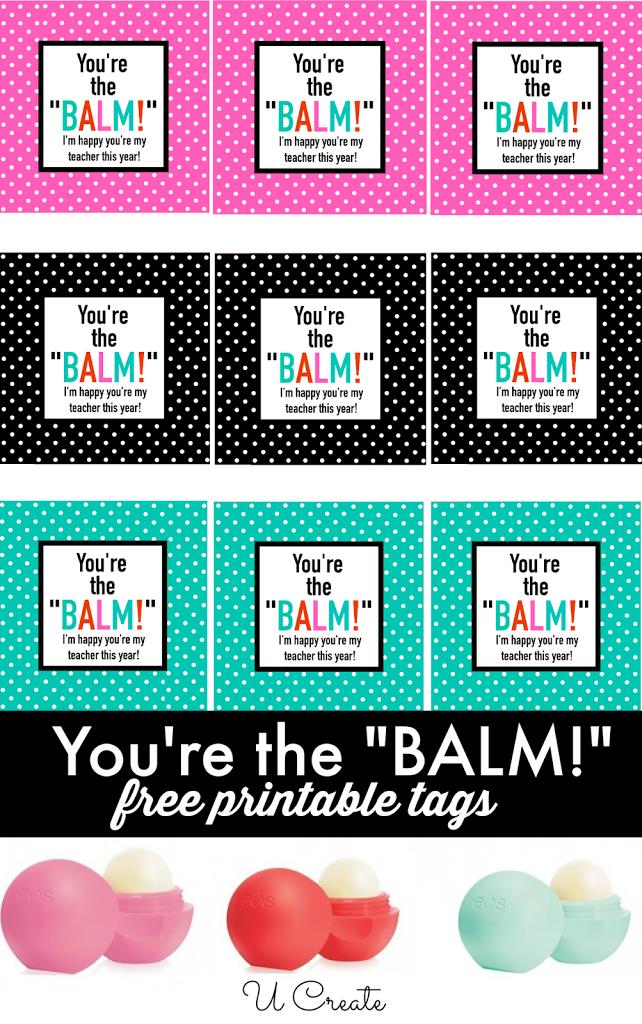 Free Printables You Re The Balm U Create