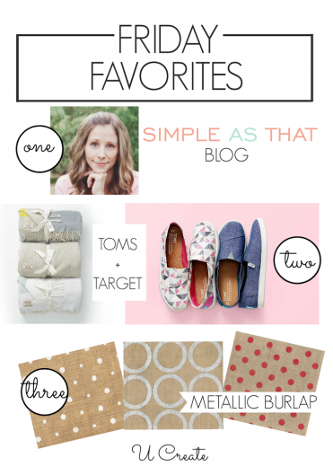 Friday Favorites by U Create