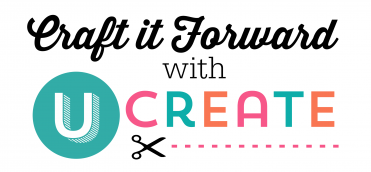 Craft it Forward with UCreate