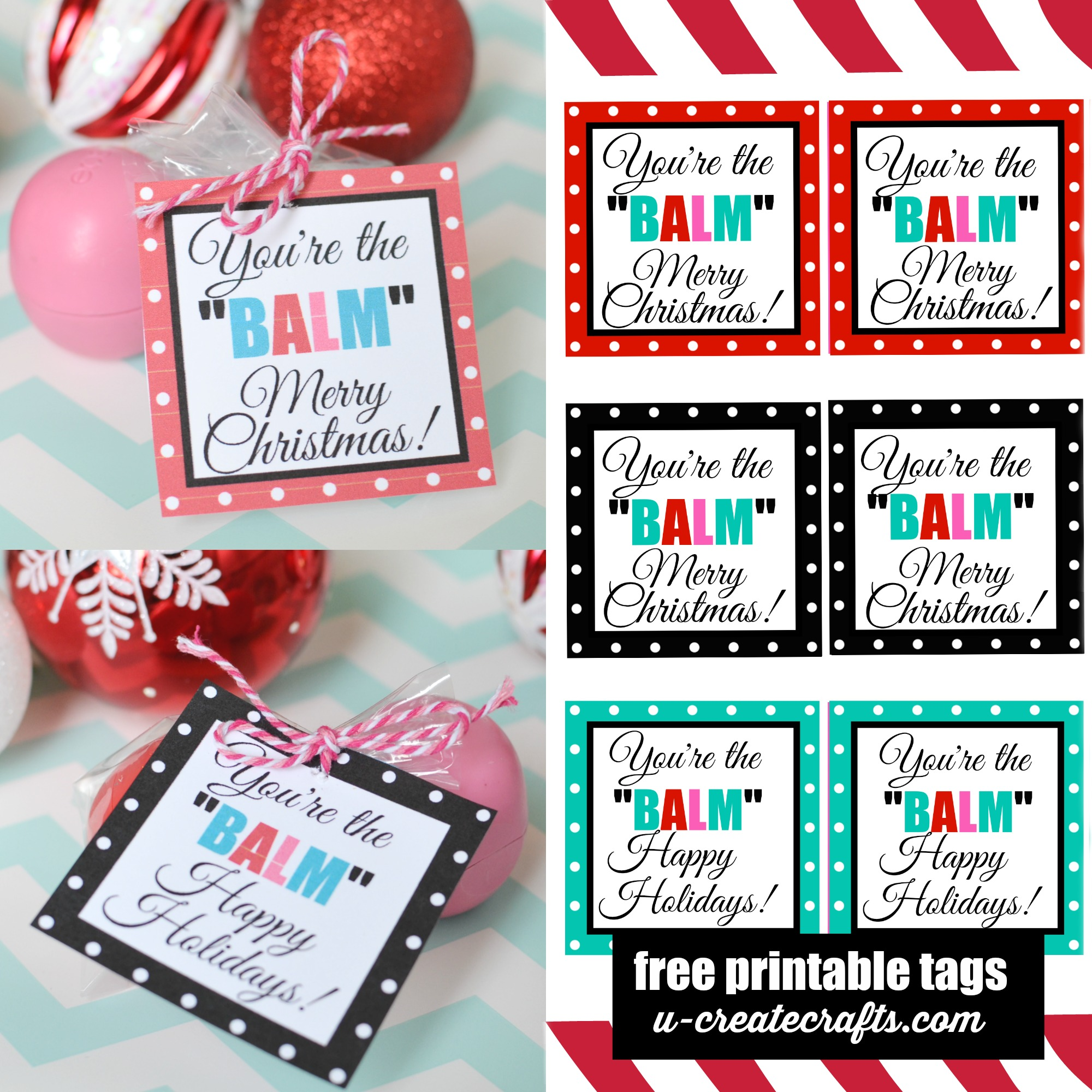 photo relating to You're the Balm Teacher Free Printable referred to as Youre the BALM - Xmas Printables - U Deliver