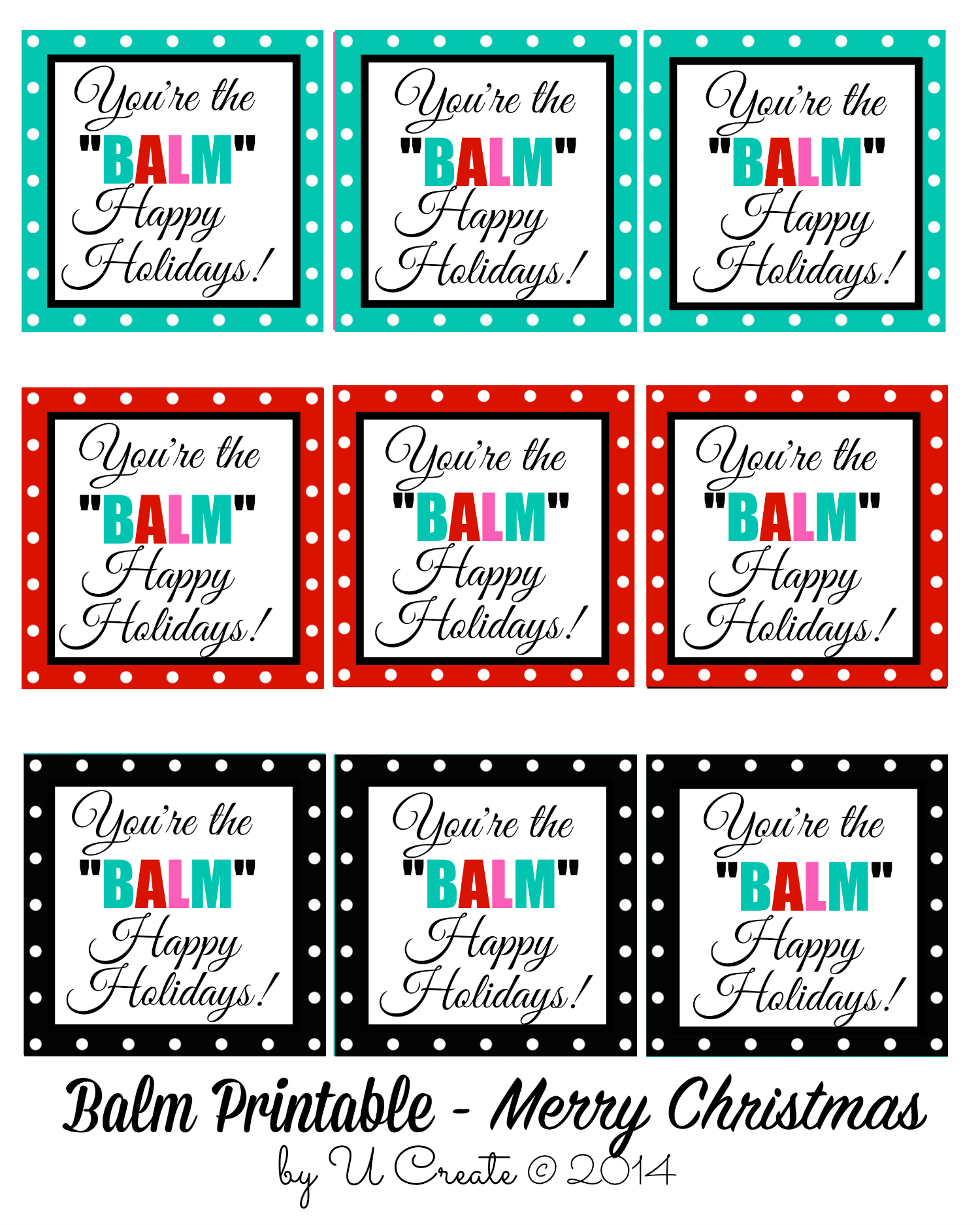 photograph regarding You're the Balm Free Printable identified as Youre the BALM - Xmas Printables - U Crank out