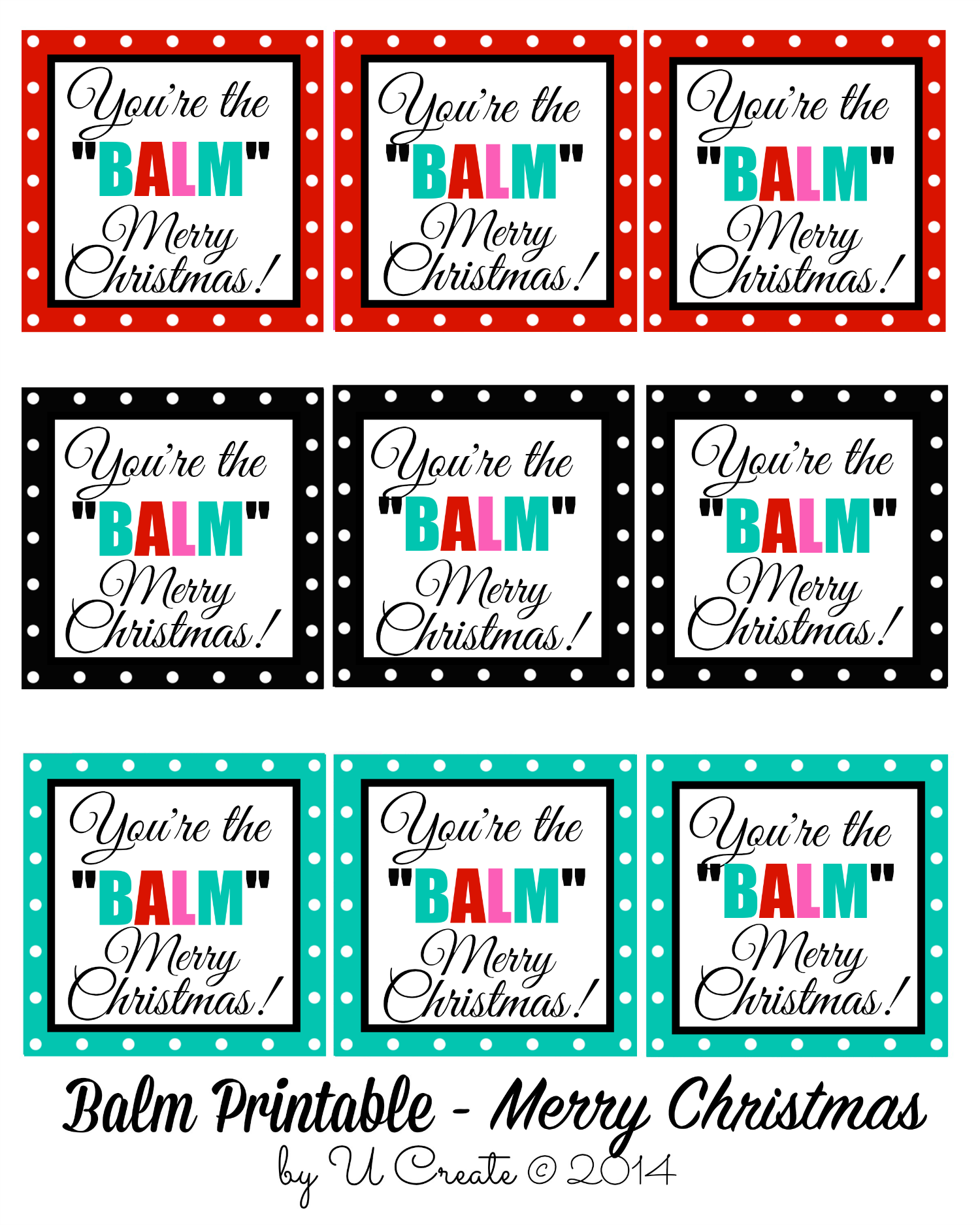photograph about You're the Balm Teacher Free Printable named Youre the BALM - Xmas Printables - U Build