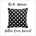 How to make a pillow cover in only 10 minutes!