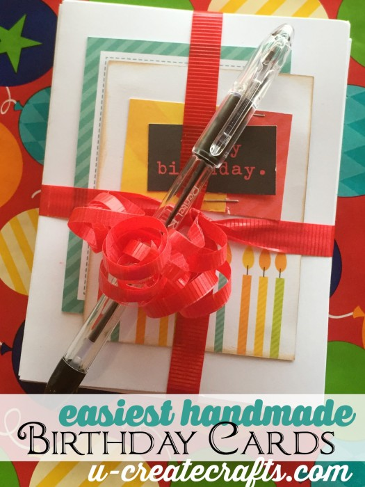 Easiest Handmade Birthday Cards EVER at U-createcrafts.com
