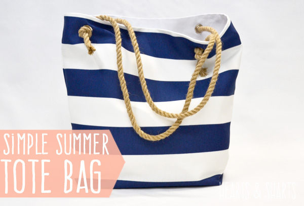 Summer Tote Bag Tutorial by Hearts and Sharts
