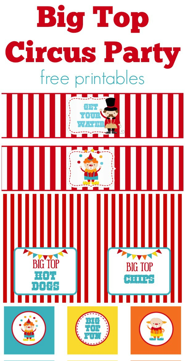 Big Top Party Printables - many other circus party ideas!