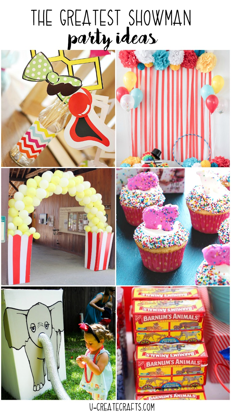 The Greatest Showman Birthday Circus Party Ideas