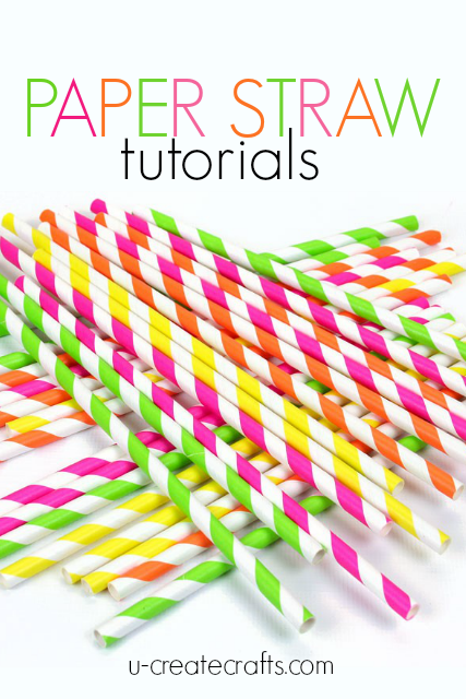 Amazing Paper Straw Craft Tutorials at U Create