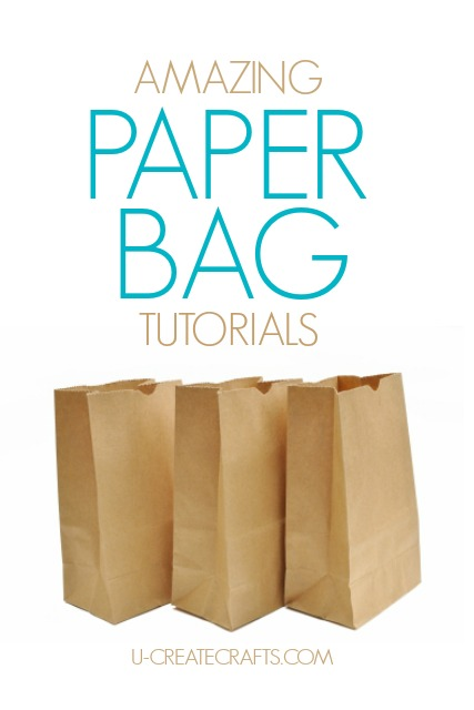 Tons of amazing paper bag tutorials at u-createcrafts.com