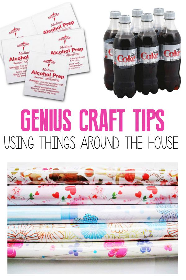 Genius Craft Tips using items you might have around the house!