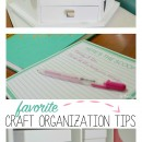 Favorite Craft Organizing Tips - sketch station, boxes, and more!