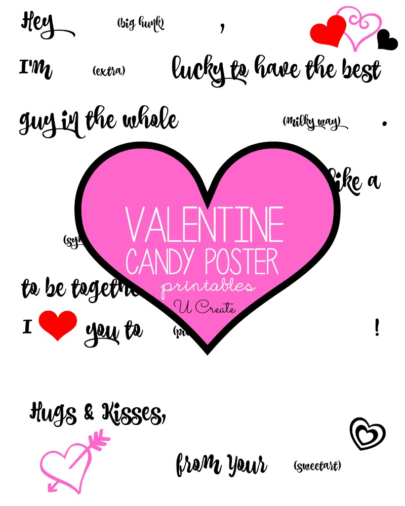 free printable valentine candy posters by u create