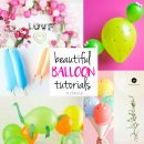 Beautiful Balloon Tutorials