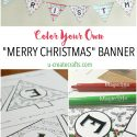 "Free Printable ""Color Your Own"" Christmas Banner"