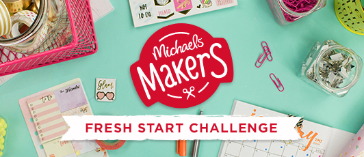 Michaels Fresh Start Challenge