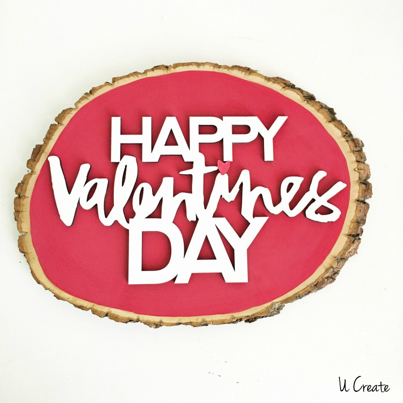 DIY Valentine Wood Slice Decor by U Create