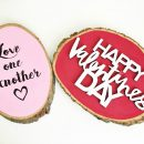 DIY Valentine Wood Slice Decor